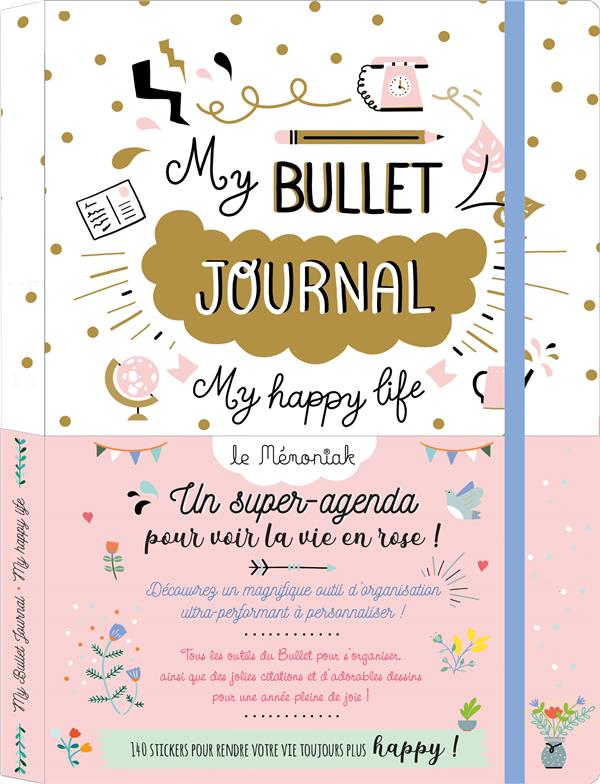 MON BULLET JOURNAL MEMONIAK - MY HAPPY LIFE